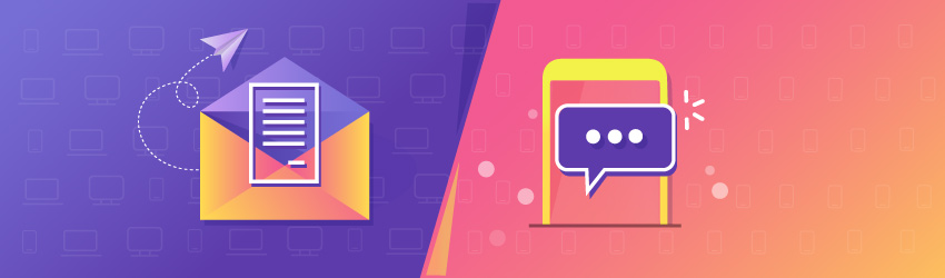 Email vs. SMS: Selecting the Right Channel for Improved User Engagement