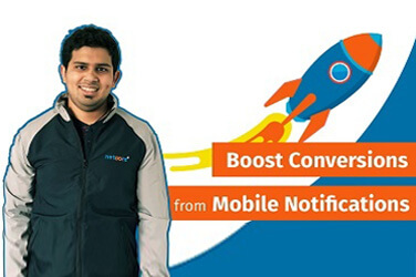 Mastering Martech – How to boost conversions from Mobile Notifications, by Avadhoot Revankar